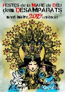 Cartel Virgen de los Desamparados en San Isidro 2015. Obra del artista Antonio de Felipe.