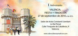 Invitación del I aniversario de Valencia, Fiesta y Tradición
