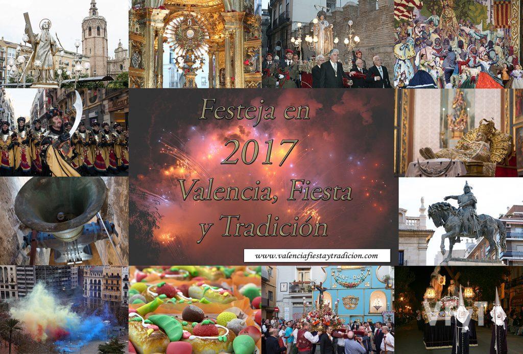 2017 VALENCIA, FIESTA Y TRADICIÓN