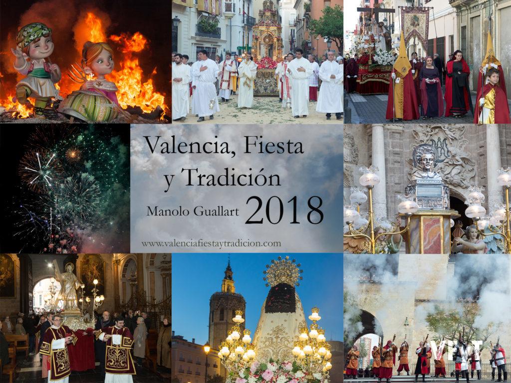 Valencia, Fiesta y Tradición 2018. Manolo Guallart.